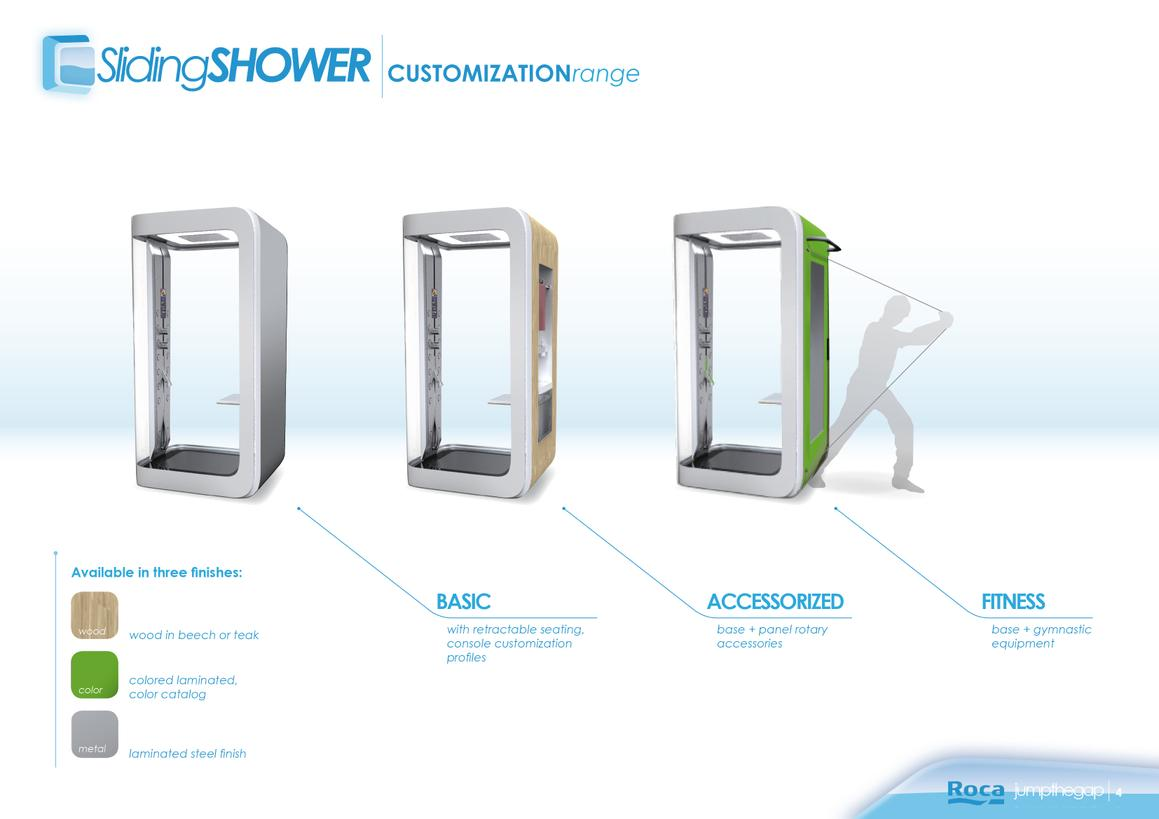 Sliding shower 4